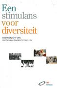Een stimulans voor diversiteit : een overzicht van vijftig jaar diversiteitsbeleid