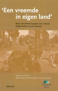 'Een vreemde in eigen land' : boze autochtone burgers over nieuwe Nederlanders en