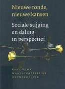 Nieuwe ronde, nieuwe kansen : sociale stijging en daling in perspectief