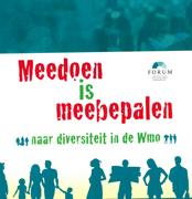 Meedoen is meebepalen : naar diversiteit in de Wmo : een wegwijzer voor gemeenten naar een beter ber