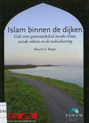 Islam binnen de dijken : gids voor gemeentebeleid inzake islam, sociale cohesie en deradi